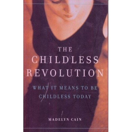 The Childless Revolution