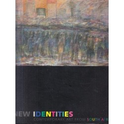 New Identities: Contemporary Art From South Africa (German/English)