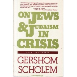 On Jews & Judaism in Crisis: Selected Essays