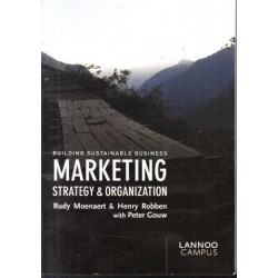 Marketing Strategy and Organization - Building Sustainable Business