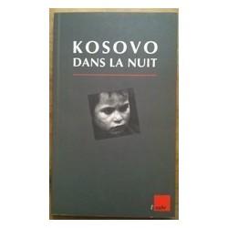 Kosovo Dans la Nuit