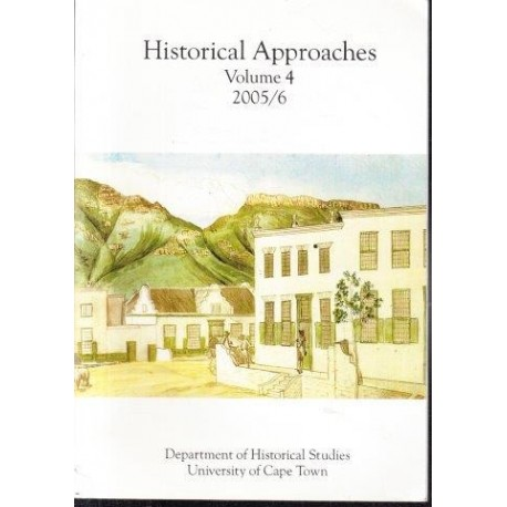 Historical Approaches. Volume 4, 2005-6