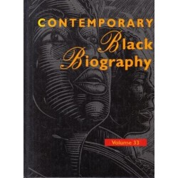 Contemporary Black Biography Vol. 33