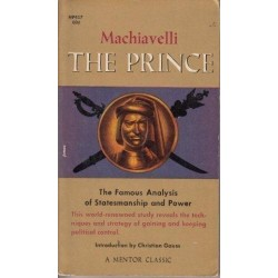 The Prince (The Famous Analysis of Statesmanship and Power)
