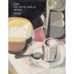 Paris and South African Artists, 1850-1965