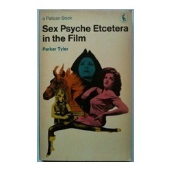 Sex Psyche Etcetera in the Film - Tyler Parker
