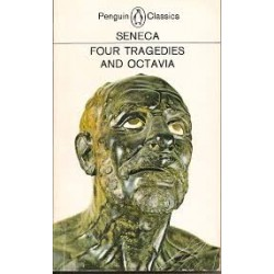Seneca: Four Tragedies and Octavia