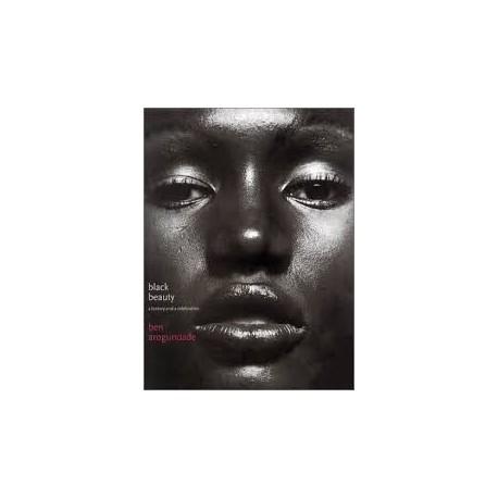 Black Beauty: A History and a Celebration