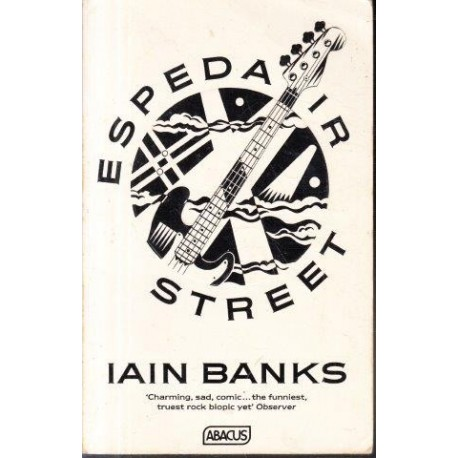 Espedair Street (Signed by Iain Banks)