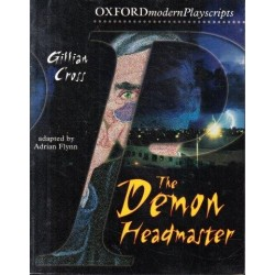 The Demon Headmaster (Oxford Modern Playscripts)