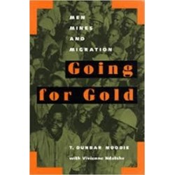 Going for Gold: Men, Mines & Migration