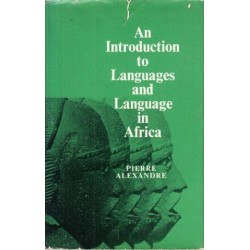 An Introduction to Languages and Language in Africa