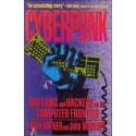 Cyberpunk. Outlaws and Hackers on the Computer Frontier