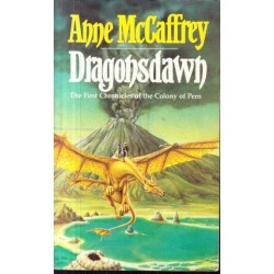 Dragonsdawn (First Chronicles of the Colony of Pern)