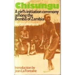 Chisungu: A Girl's Initiation Ceremony Among the Bemba of Zambia