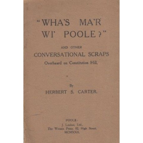 Wha'S Ma'R Wi' Poole? And Other Conversational Scraps, Overheard On Constitution Hill