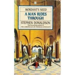A Man Rides Through (Mordant's Need, Vol. II)