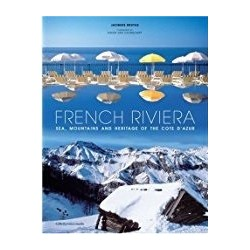 French Riviera: Sea, Mountains and Heritage of the Cote d'Azur