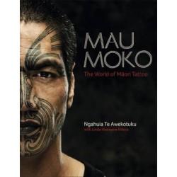 Mau Moko - The World of Maori Tattoo