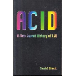 ACID: A New Secret History of LSD