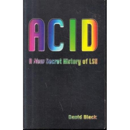 ACID: A New Secret History of LSD