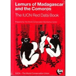 Lemurs of Madagascar and the Comoros: The Iucn Red Data Book