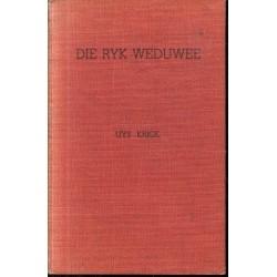 Die Ryk Weduwee