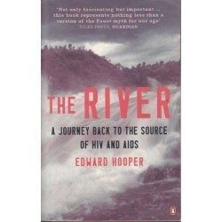 The River. A Journey back into the Source of HIV and AIDS