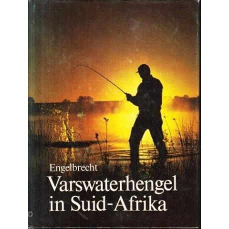Varswaterhengel in Suid Afrika