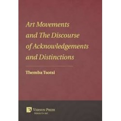 Art Movements and The Discourse of Acknowledgements and Distinctions
