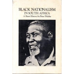 Black Nationalism in South Africa