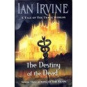 The Destiny Of The Dead: Volume Three of the Songs of the Tears