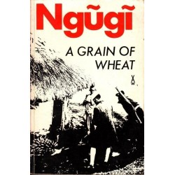 A Grain Of Wheat (African Writers Series 36)