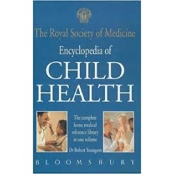 The Royal Society Of Medicine Encyclopaedia Of Children's Health