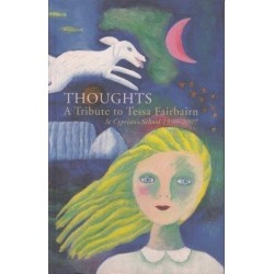 Thoughts: A Tribute to Tessa Fairbairn St. Cyprian's School 1990-2007