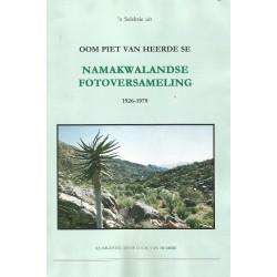 'n Seleksie uit Oom Piet van Heerde se Namakwalandse Fotoversameling 1926-1979