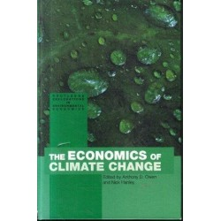 The Economics Of Climate Change  (Routledge Explorations In Environmental Economics, 3)