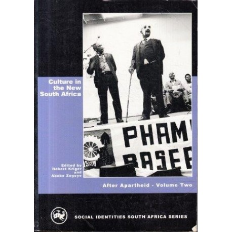 After Apartheid: Social Identities in the New South Africa Vol. 2