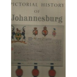 Pictorial History of Johannesburg