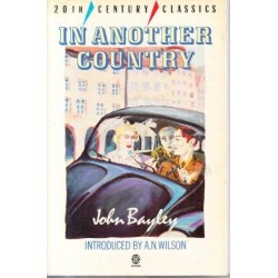 John Bayley In Another Country
