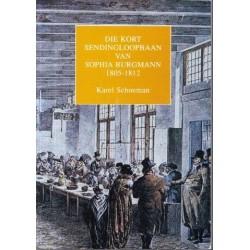 Die Kort Sendingloopbaan van Sophia Burgmann 1805-1812