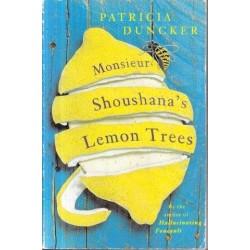 Monsieur Shoushana's Lemon Trees