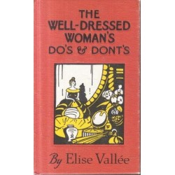 The Well-Dressed Woman's Do's And Don'ts