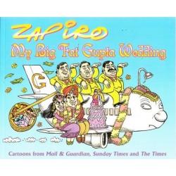 Zapiro My Big Fat Gupta Wedding (Signed)