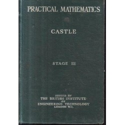 A Manual of Practical Mathematics Stage III