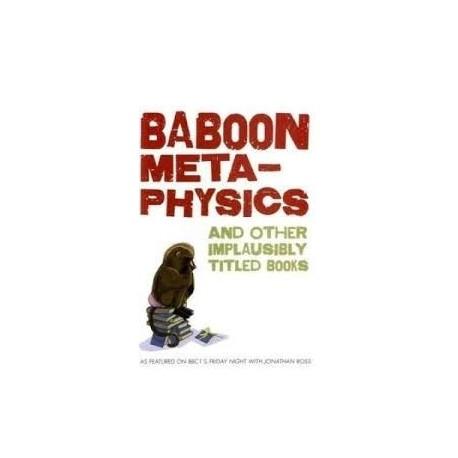 Baboon Meta-Physics