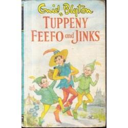 Tuppeny, Feefo and Jinks