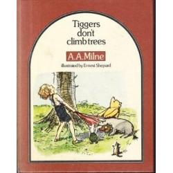 Tiggers Don't Climb Trees