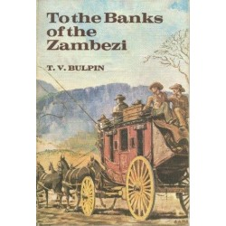 To the Banks of the Zambezi