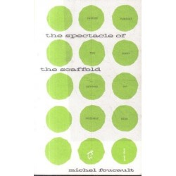 The Foucault Reader: The Spectacle of the Scaffold
